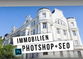 Optimize real estate advertisements: Photoshop, WordPress and SEO – Video Tutorial